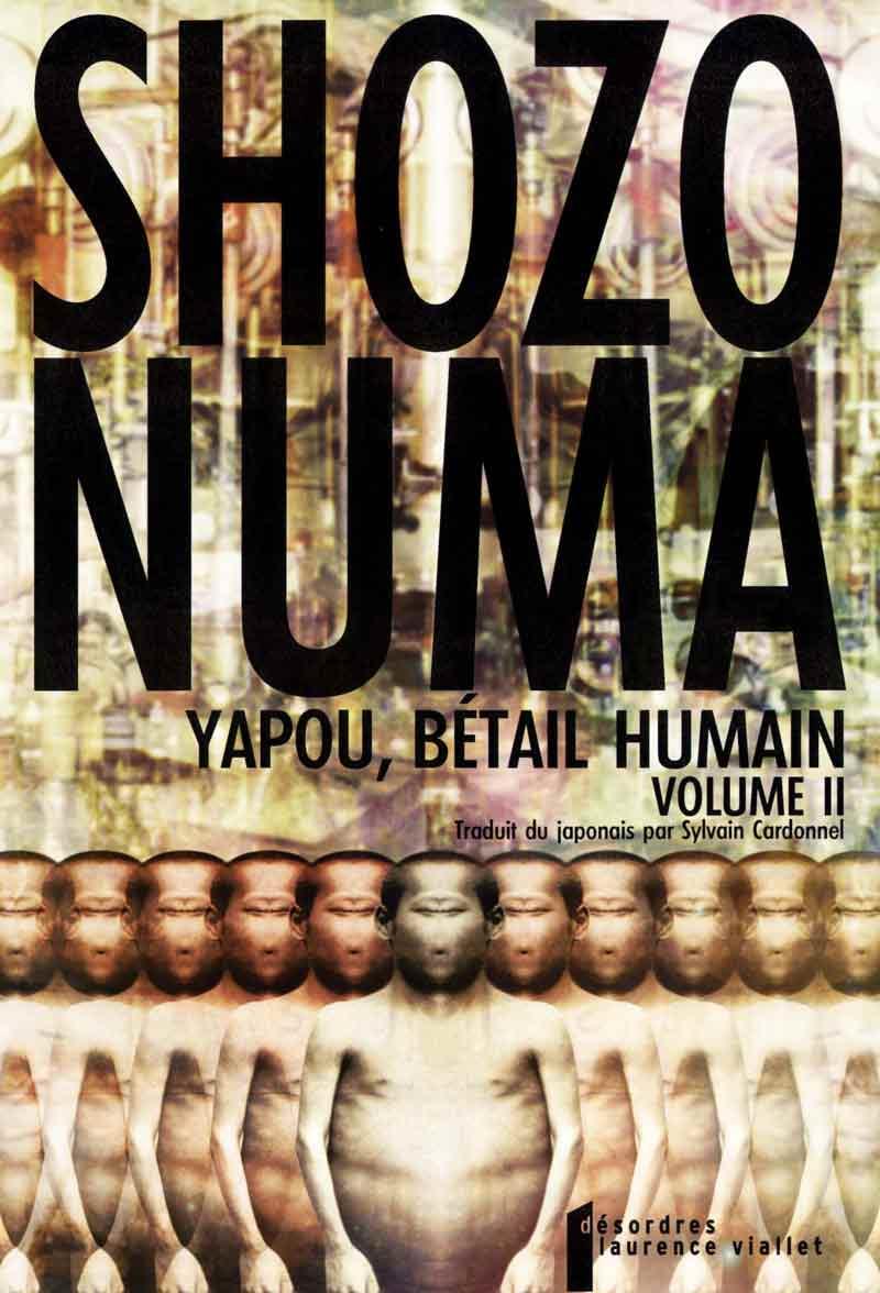 Yapou, bérail humain, Volume 2, Shozo Numa