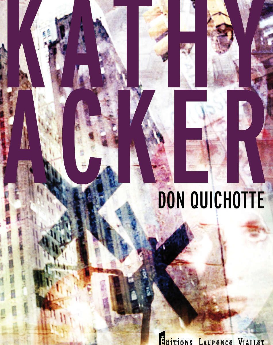Kathy Acker, Don Quichotte