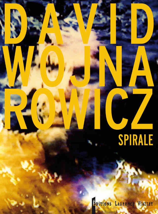 Spirale, David Wojnarowicz
