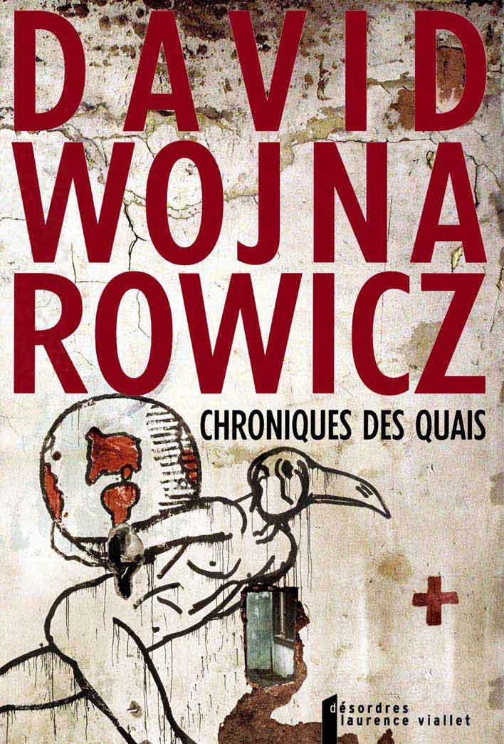 Chroniques des quais, David Wojnarowicz