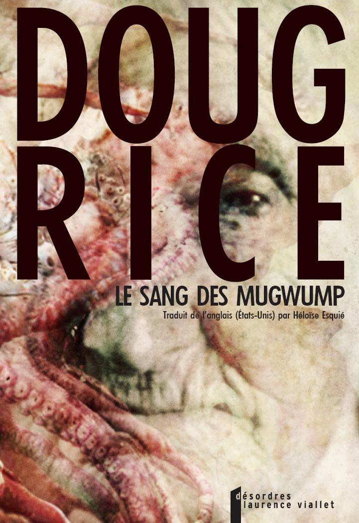 Le sang des Mugwump, par Dourg Rice