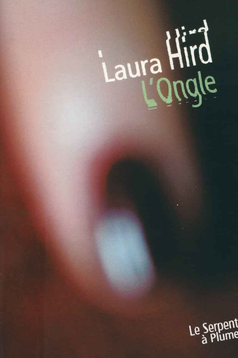 L'ongle, Laura Hird