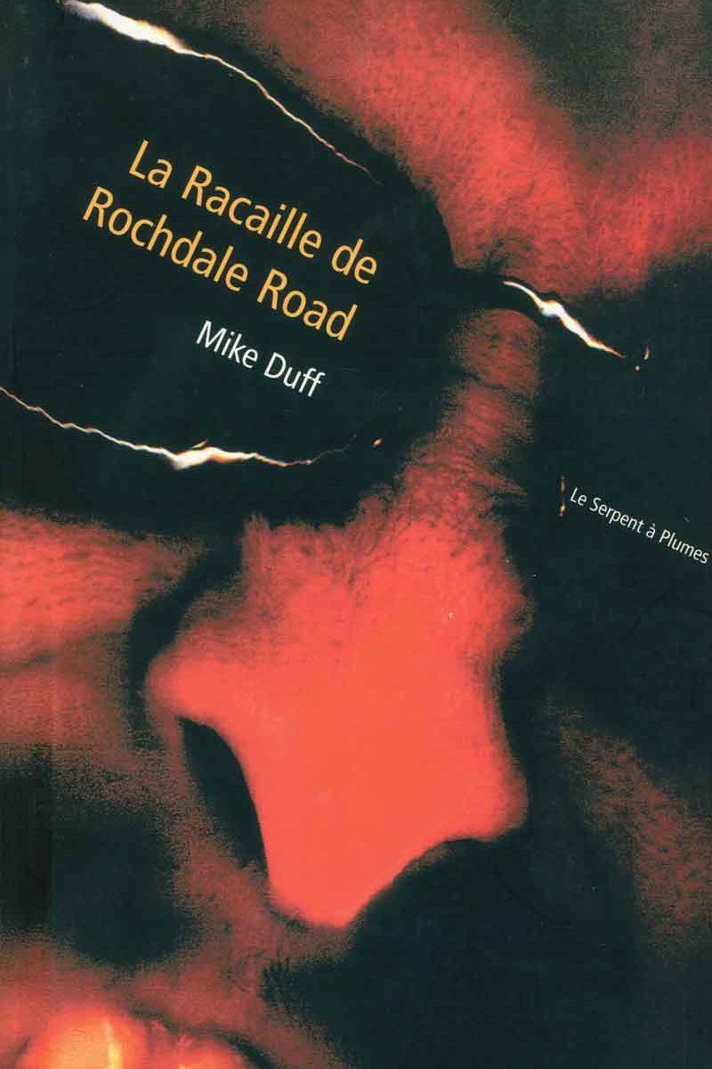 La racaille de Rochdale Road, Mike Duff